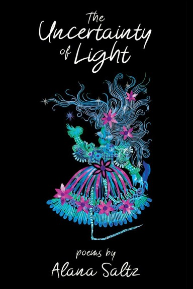The Uncertainty of Light by Alana Saltz